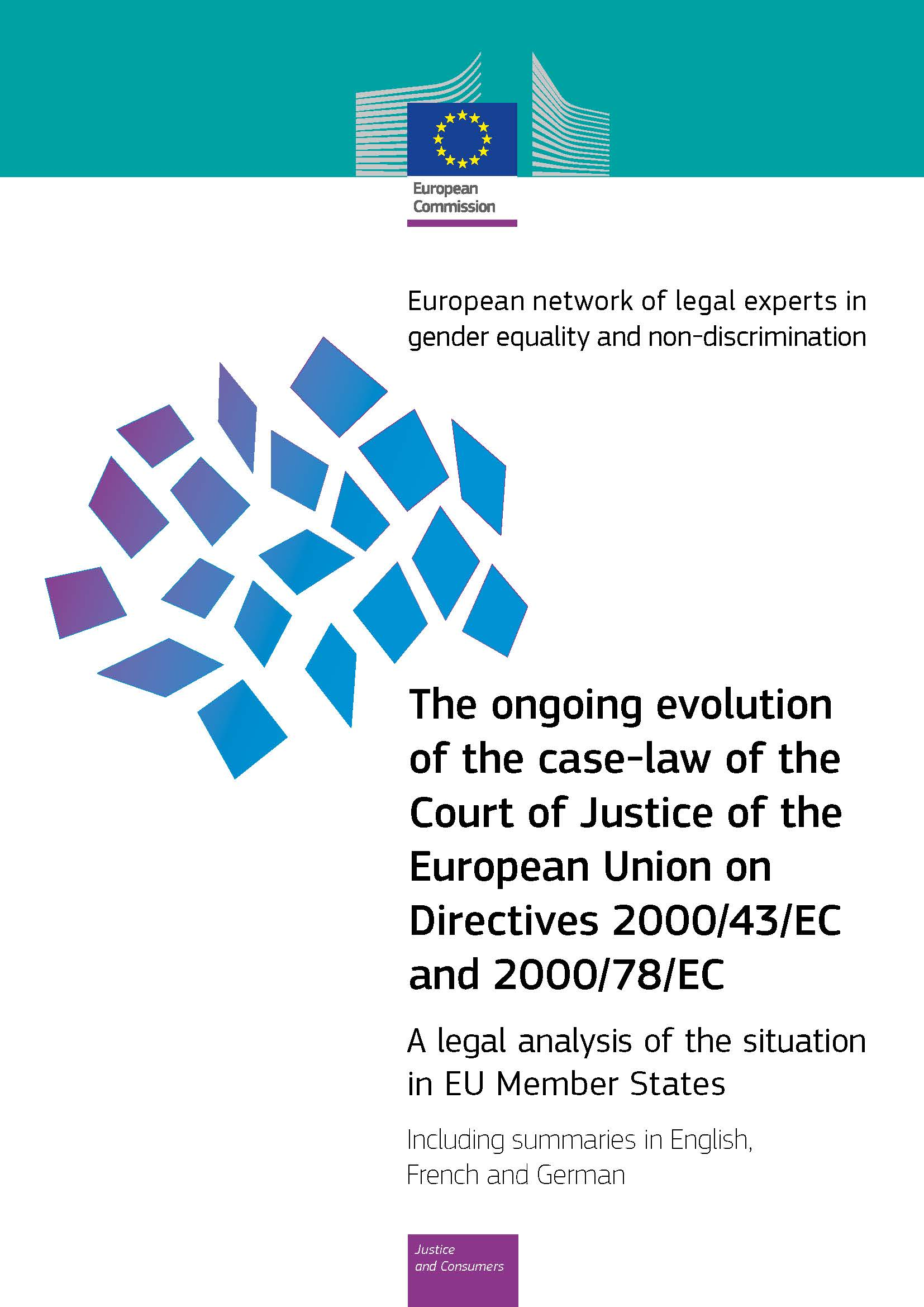 Cover image of The ongoing evolution of the case-law of the Court of Justice of the European Union on Directives 2000/43/EC and 2000/78/EC